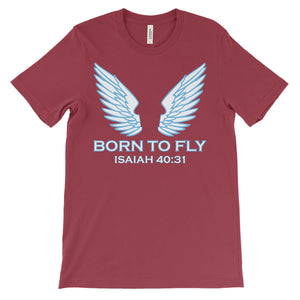 Isaiah 40:31 Christian T-Shirt - Born To Fly