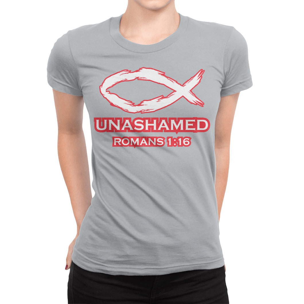 Romans 1:16 Christian Women's T-Shirt - Unashamed