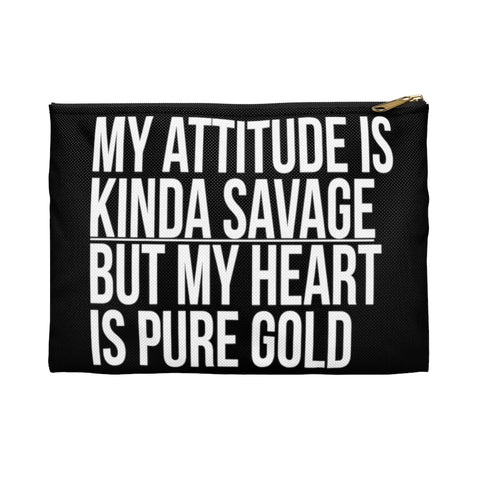 My Attitude is Kinda Savage but My Heart Makeup Planner Pens Storage pouch