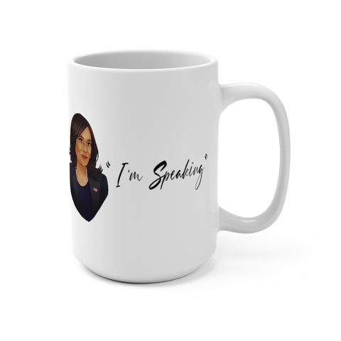 I'm Speaking VP Kamala Harris Coffee Mug 15oz