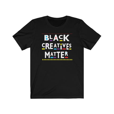 Custom Black Creatives Matter Culture  + Social Media  Short Sleeve Tee