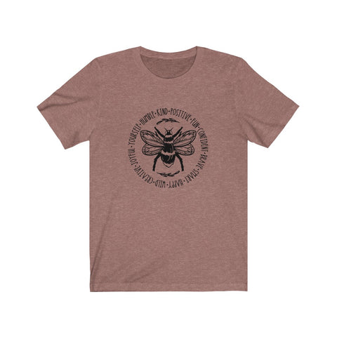 Bee Kind, Positive & More Circle Design Unisex Short Sleeve Tee