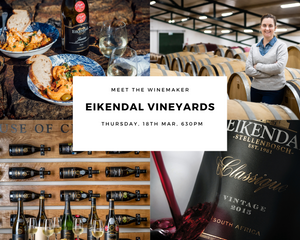 Eikendal Vineyards | 18 Mar 2021, 6:30pm - 7:30pm
