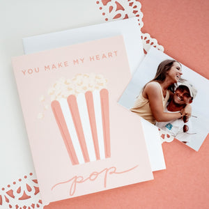 You Make My Heart Pop Card