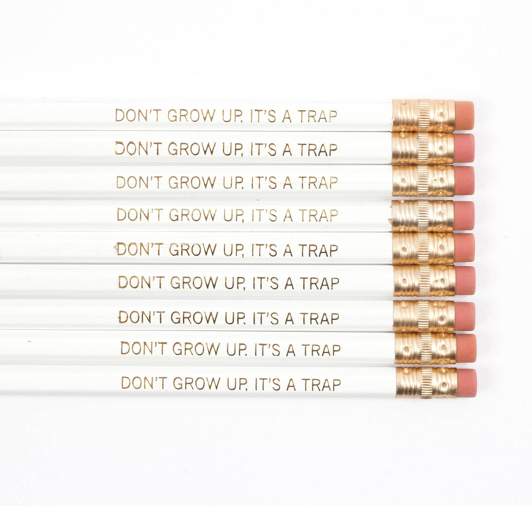 The Penny Paper Co. - Pencil Set, Don't Grow Up It's A Trap (White)