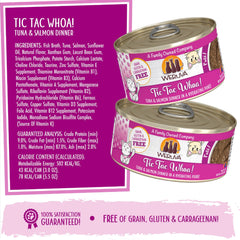 Weruva Tic Tac Whoa Pate Tasty Tuna and Salmon Dinner is a hydrating Puree for cats Ingredients and directions for use, calorie contents, and guaranteed analysis
