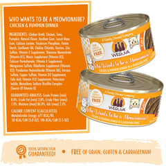 Weruva Who wants to be a meowionaire Can of Cat food Made with Tasty Chicken And beef dinner in a hydrating puree. grain gluten & carrageenan free Directions for use and Ingredients