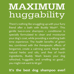 Buddy Wash Relaxing Bergamot 2in1 Shampoo and Conditioner 16 fl oz for dogs Fresh and Clean Coat Softener Description Specially Formulated to Clean and Moisturize dogs coat and creates soothing bath experience and calming scent