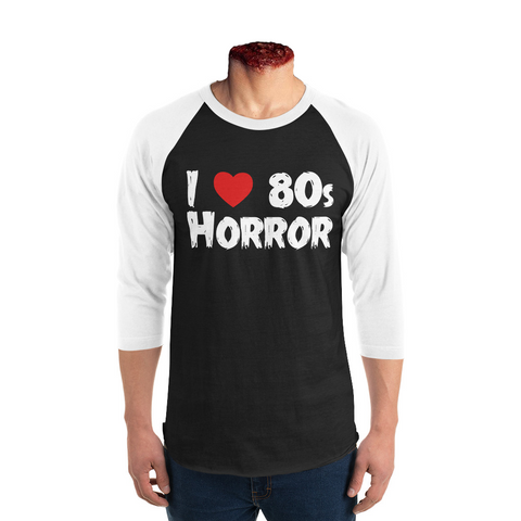 """I Heart 80s' Horror"" 3/4 sleeve baseball tee"