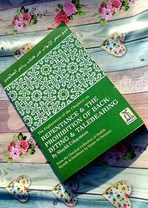 The Explanation of Chapters on Repentance & The prohibition of backbiting & TaleBearing by Shaykh Uthaymeen
