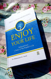 Enjoy Your Life : Colour : Darussalam