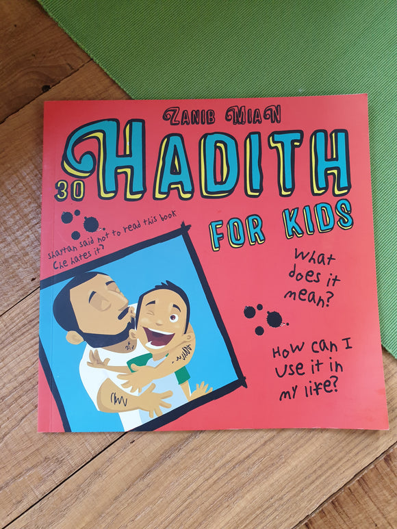 30 Hadith for Kids Zanib Mian