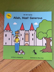 Mr Ant Series: Allah, Most Generous