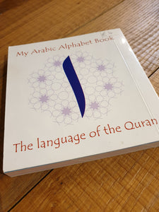 My Arabic Alphabet Book (Letters only) - The Language of the Quran