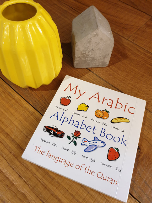 My Arabic Alphabet Book - The Language of the Quran - with pictures