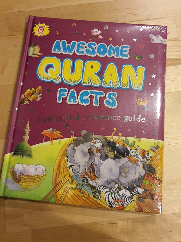 Awesome Quran Facts - A Colourful Reference Guide