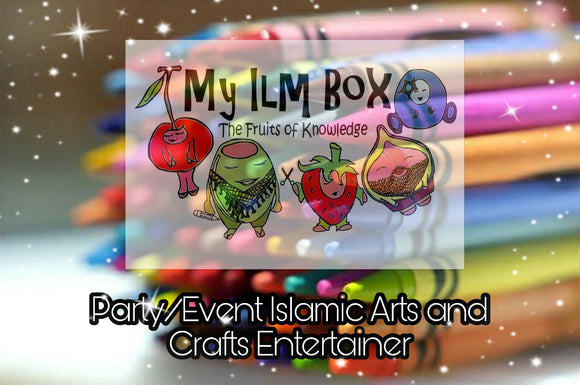 'My Ilm Box' Islamic Craft Entertainer for parties/events