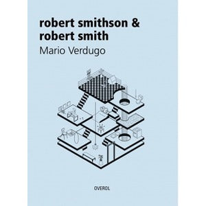 Robert smithson & robert smith
