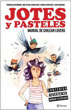 Jotes Y Pasteles. Manual De Chilean Lovers