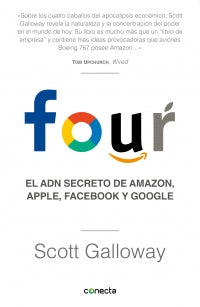 Four El ADN secreto de Amazon, Apple, Facebook y Google