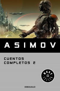 Cuentos Completos 2 Isaak Asimov