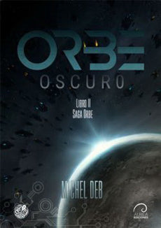 Orbe 2. Oscuro