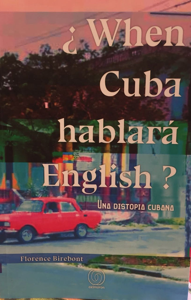 When Cuba Hablará English
