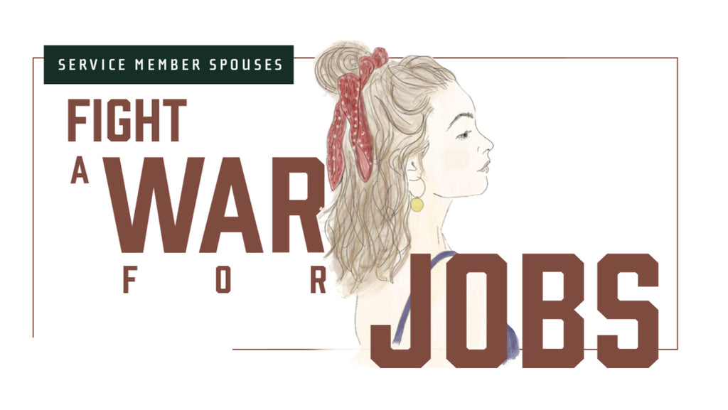 Service Spouses Fight a War for Jobs
