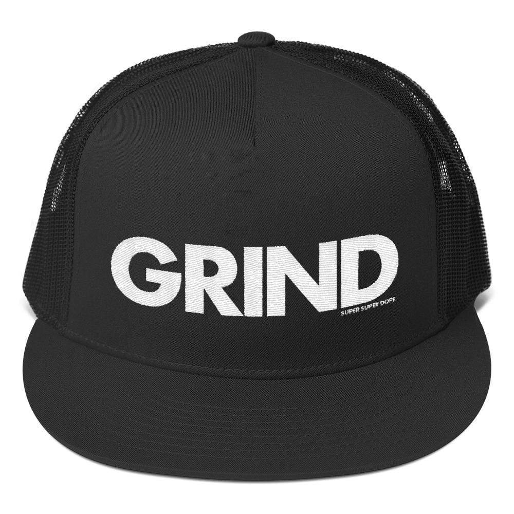 Grind Black Trucker Cap With Bold White Logo Super Super Dope