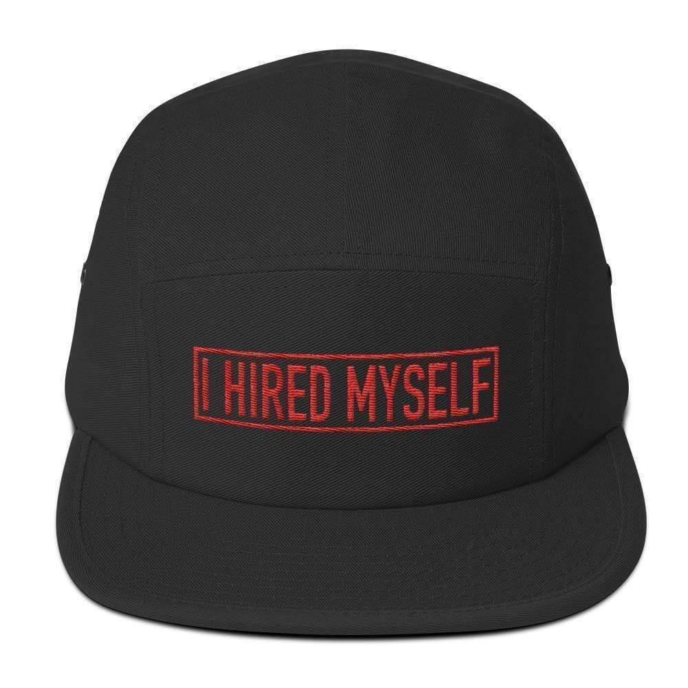 I Hired Myself Headwear Headwear Super Super Dope