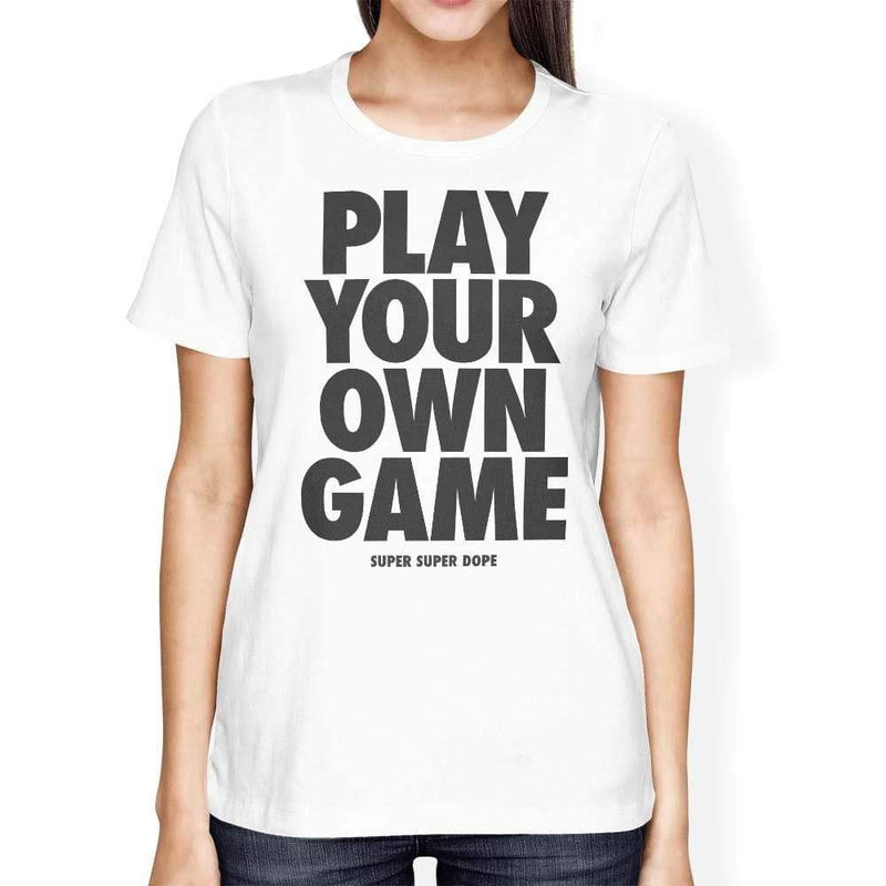 Play Your Own Game White Organic Graphic T-Shirt Organic T-Shirt SPOD