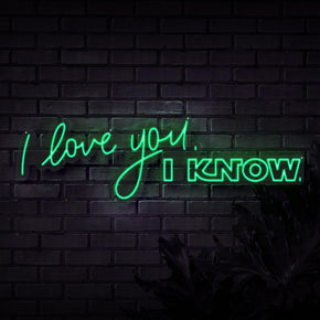 I Love I Know Neon Sign