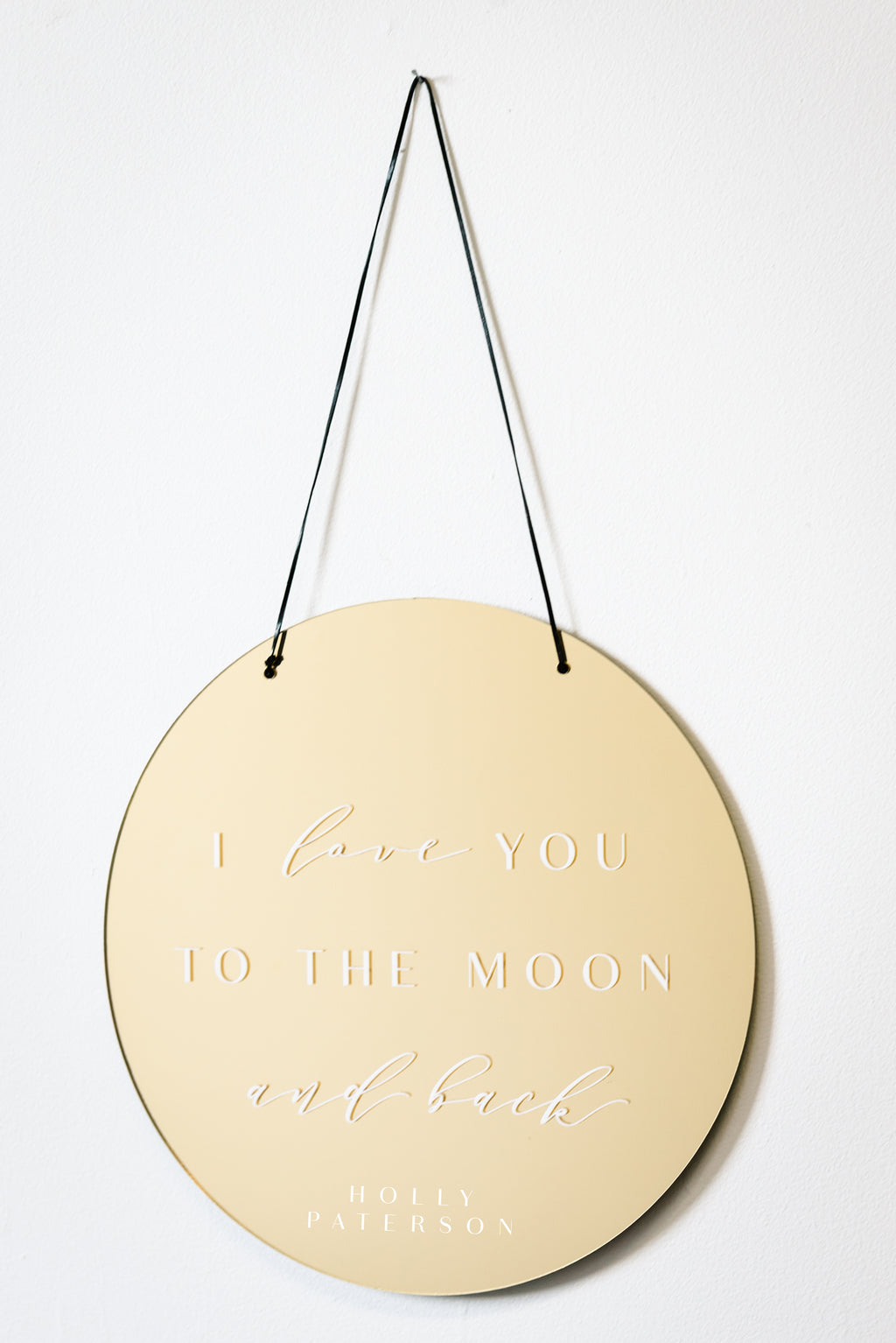 To the Moon and back Mirror Acrylic Plaque