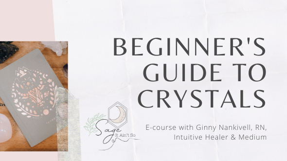 Beginner's Guide to Crystals Course