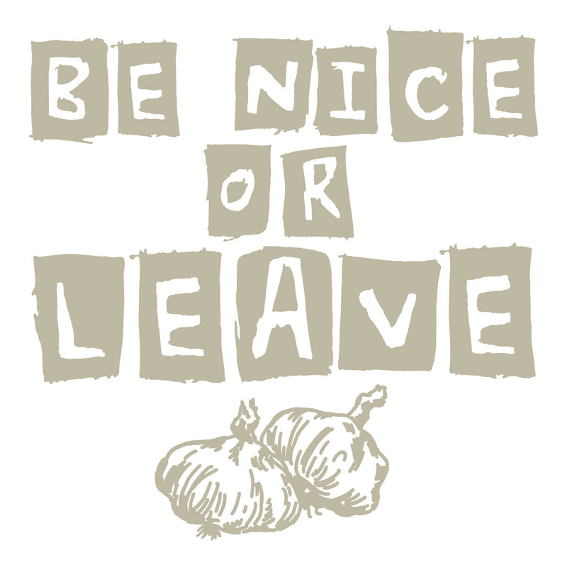 Zidna naljepnica - tekstualna - Be nice or leave
