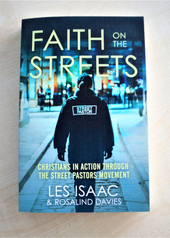 Faith on the Streets by Les Isaac & Rosalind Davies