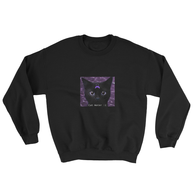 CAT WATER SAD WATER SWEATSHIRT