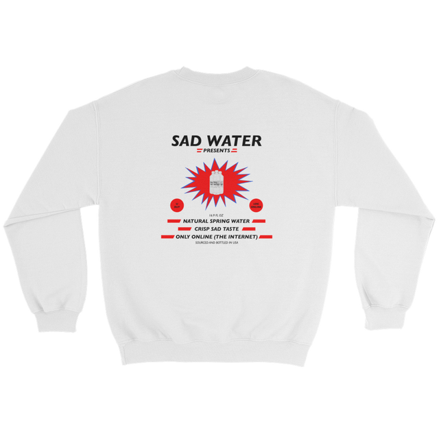 SAD WATER PRESENTS SWEATSHIRT