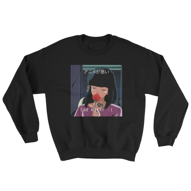 ANIME IS BAD SWEATSHIRT