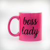 Boss Lady Hot Pink Mug