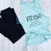 Fit (Ish) Muscle Tank