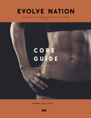 Core Guide Volume 1 (No gym needed)