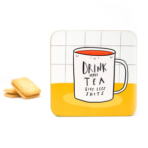 Drink more tea coaster - Hofficraft
