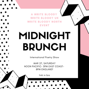 Midnight Brunch - A Write Bloody and Sister Companies Friendship Event!