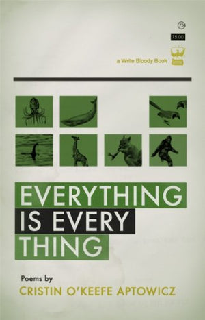Everything Is Everything by Cristin O'Keefe Aptowicz