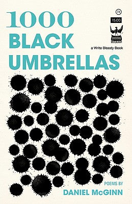 1000 Black Umbrellas by Daniel McGinn