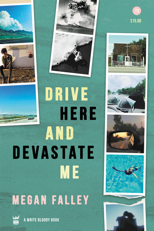 *SIGNED* Drive Here and Devastate Me by Megan Falley