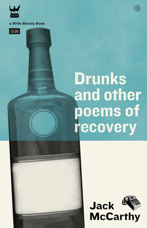 Drunks and Other Poems of Recovery by Jack McCarthy
