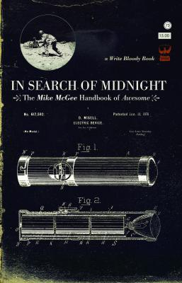 In Search of Midnight by Mike McGee