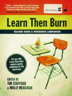 Learn Then Burn Teacher Guide and Workbook Companion, Edited by Tim Stafford and Derrick C. Brown
